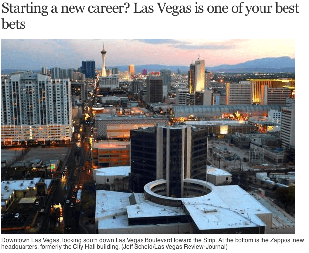 Starting a new career? Las Vegas is one of your best bets
