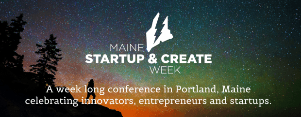 Maine Startup and Create Week