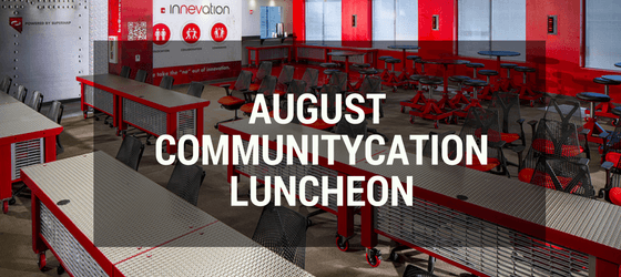 August CommunityCation Luncheon
